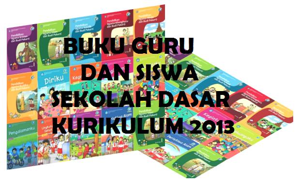 Buku Guru Dan Siswa Sd Kurikulum 2013 Semua Tema Akses Guru