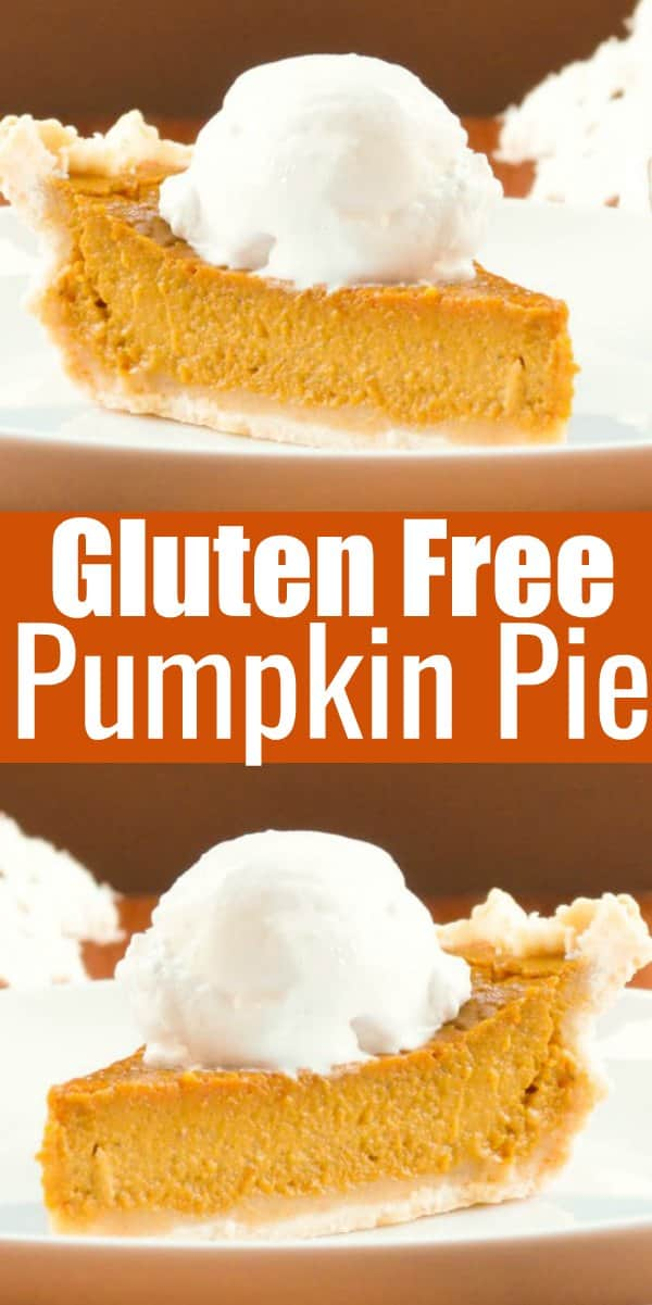The Best Pumpkin Pie Recipe! Gluten Free and Dairy Free it's absolutely delicious and you can't tell it's gluten free! A must make for Thanksgiving from Serena Bakes Simply From Scratch.