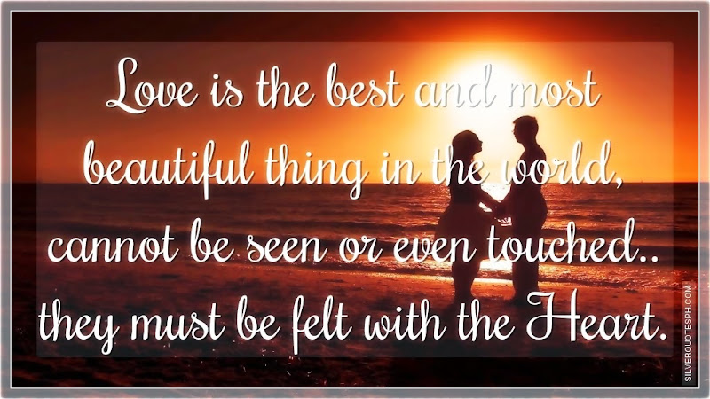 Love Is The Best And Most Beautiful Thing In The World, Picture Quotes, Love Quotes, Sad Quotes, Sweet Quotes, Birthday Quotes, Friendship Quotes, Inspirational Quotes, Tagalog Quotes