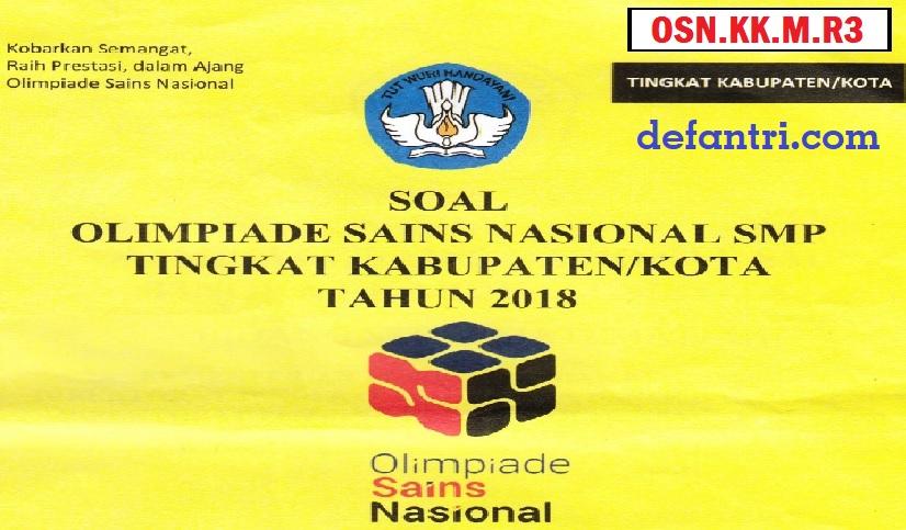 Soal dan Pembahasan OSN 2018 Tingkat Kabupaten Matematika SMP (Kode: OSN.KK.M.R3)