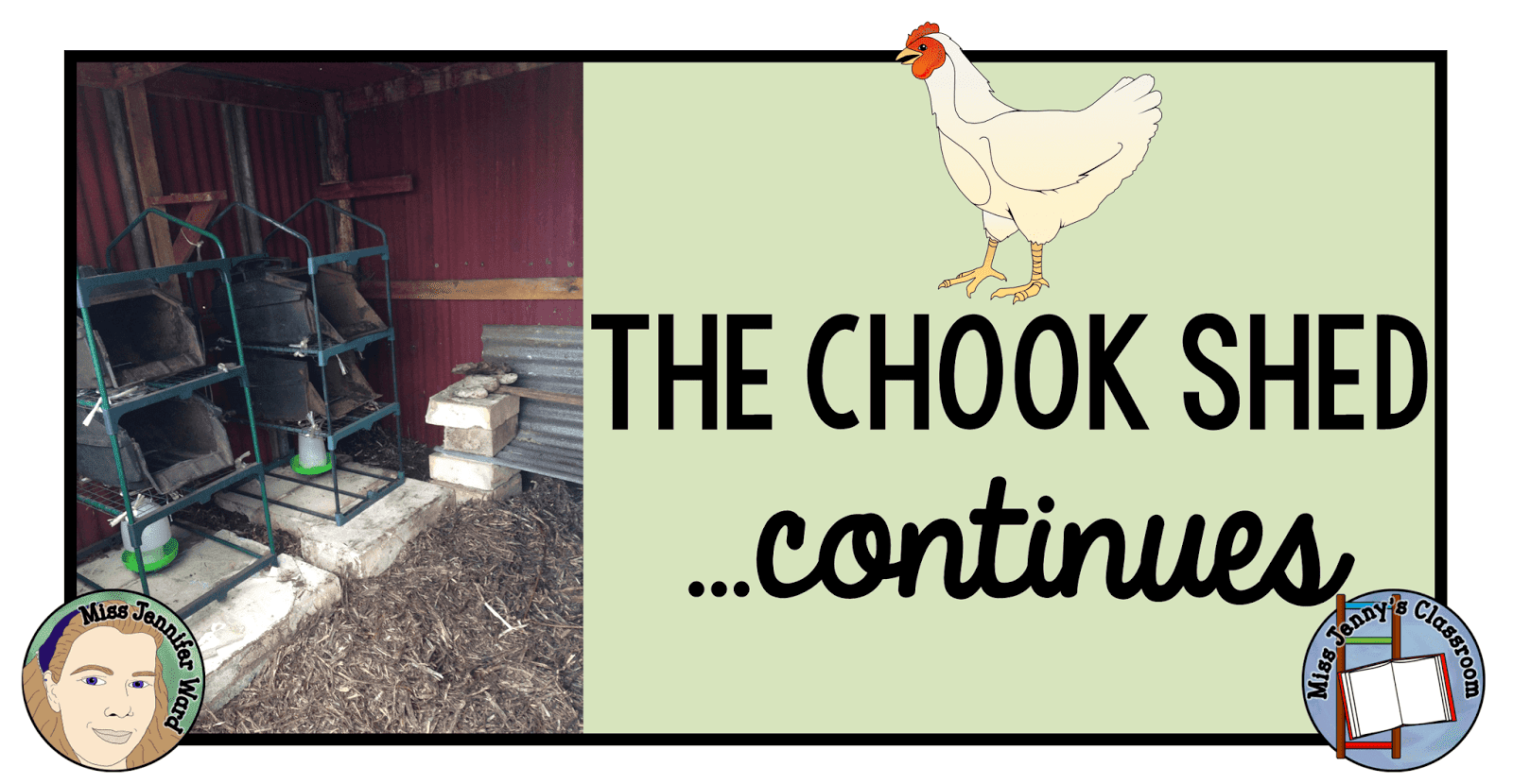 The Chook Shed Continues….