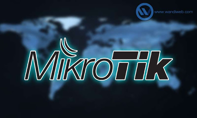 Apa Itu MikroTik? Pengertian, Penjelasan serta Fungsinya - WandiWeb