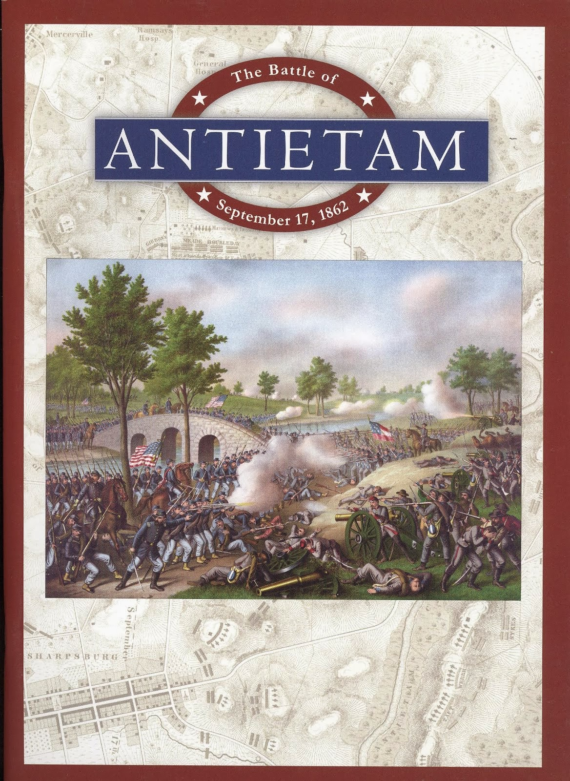 The Battle of Antietam: September 17, 1862
