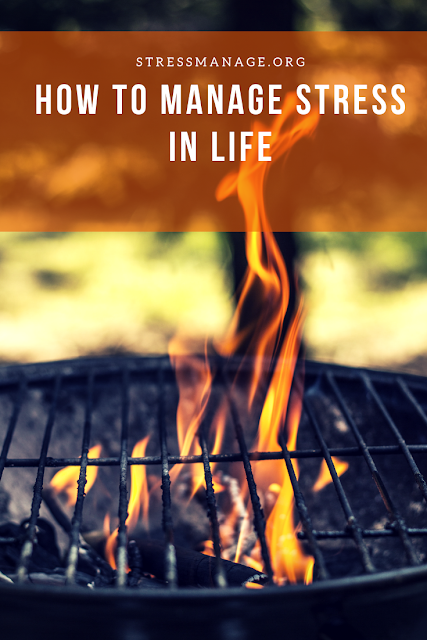 how to manage stress in your life effectively