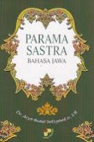 Judul : PARAMA SASTRA BAHASA JAWA Pengarang : Dr. Aryo Bimo Setiyanto, SH. Penerbit : Panji Pustaka