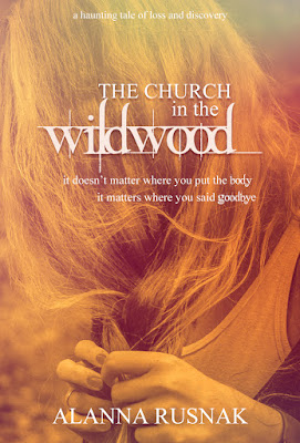 The Church in the Wildwood novel Alanna Rusnak