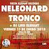El viernes Neleonard y Tronco en Sala Sol (Inverfest)