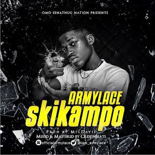 Armylace – Skikampo (Prod. by MicDavis)