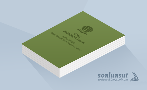Soal Ujian UT Ilmu Pemerintahan MKDU4109 Ilmu Sosial dan Budaya Dasar