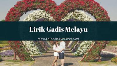 Lirik Gadis Melayu