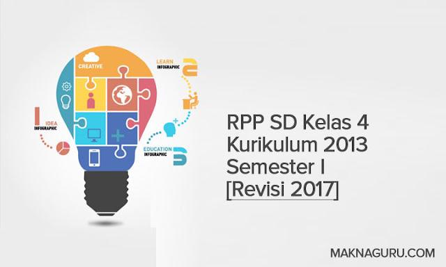 RPP SD Kelas 4 Kurikulum 2013 Semester I [Revisi 2017]