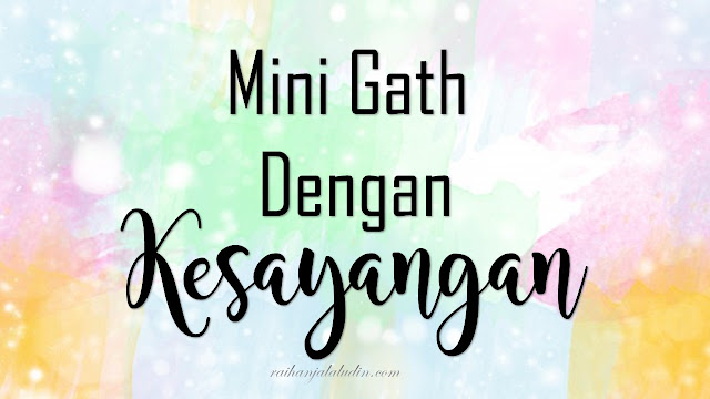 Mini Gath Dengan Kesayangan