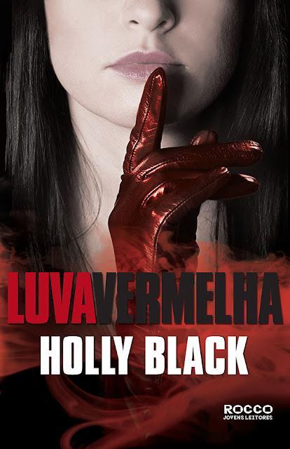 Luva vermelha - Holly Black
