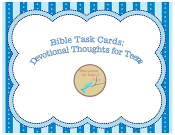 https://www.teacherspayteachers.com/Product/Bible-Task-Cards-50-Devotional-Thoughts-for-Teens-1724392