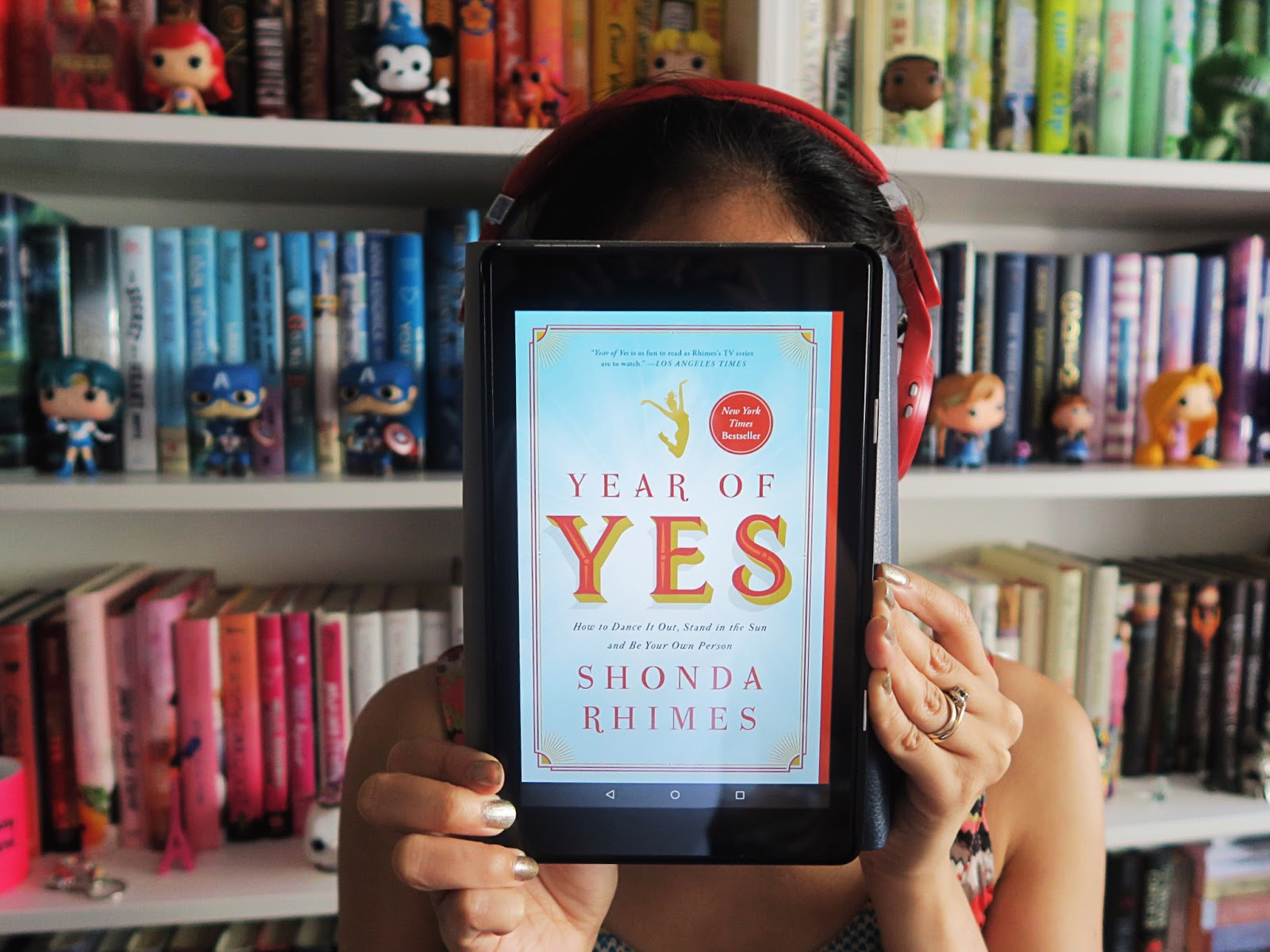 Year of Yes: How to Dance It Out, Stand In the Sun and Be Your Own Person