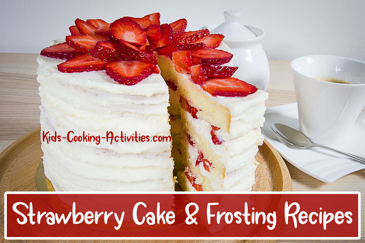 Strawberry Cake Icing Recipes: Easy Strawberry Cake And Frosting Recipes