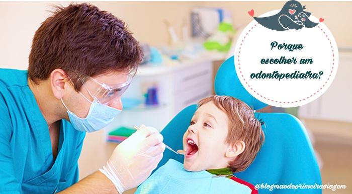 Porque escolher um odontopediatra?