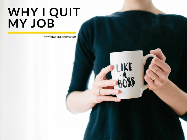 Why I quit my job Everyday Grace - found a job