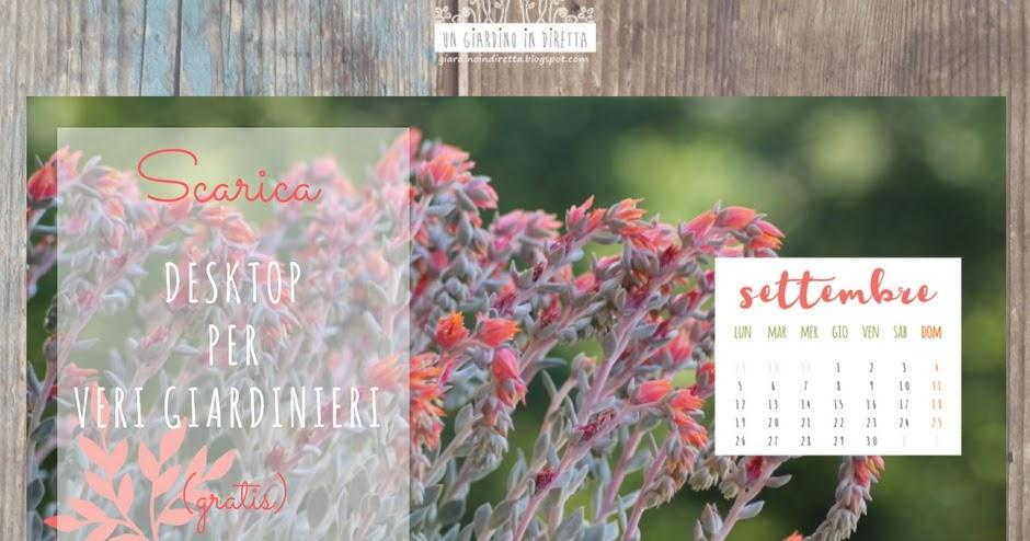 il calendario settembre 2016 per il tuo desktop da vero giardiniere!