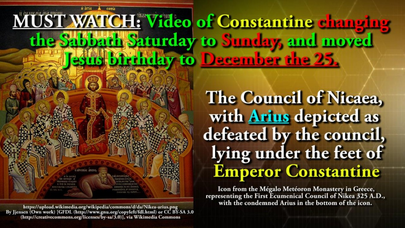 MUST WATCH: Video of Constantine changing the Sabbath Saturday to Sunday, and moved Jesus birthday