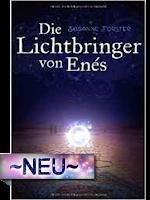 http://www.amazon.de/Die-Lichtbringer-En%C3%A9s-Susanne-F%C3%B6rster-ebook/dp/B015CKY4E0/ref=sr_1_1?s=books&ie=UTF8&qid=1455389693&sr=1-1&keywords=Der+Lichtbringer+von+Enes