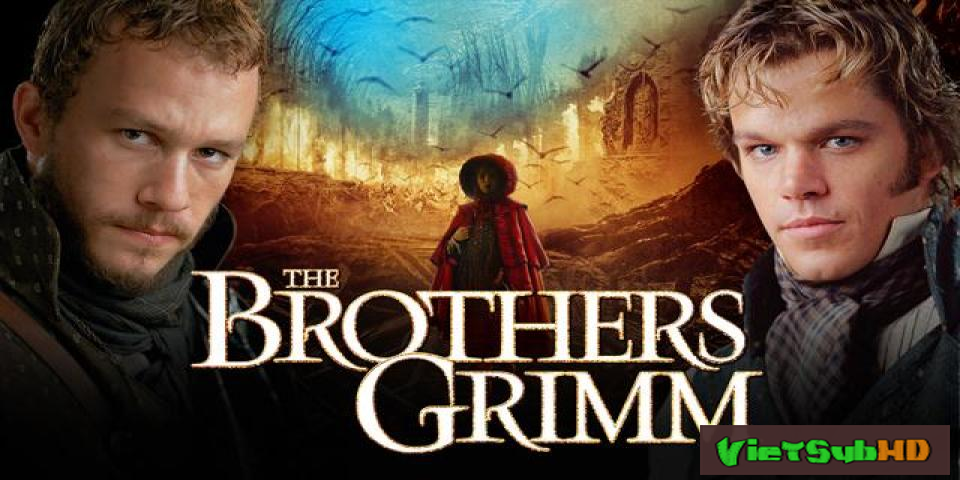 Phim Anh Em Grimm Thuyết minh HD | The Brothers Grimm 2005