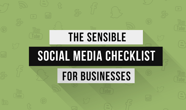 A Sensible #SocialMedia Marketing Checklist For Businesses