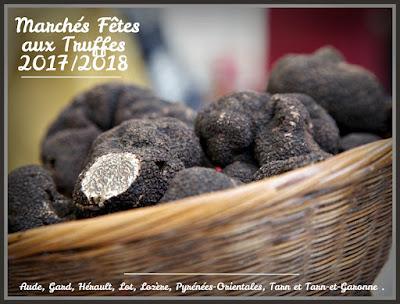 marchés aux truffes 2017/2018 dans l'Aude, le Gard, l'Hérault, le Lot, la Lozère, les Pyrénées-Orientales, le Tarn et le Tarn-et-Garonne .