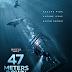 [CONCOURS] : Gagnez votre code VOD du film 47 Meters Down !