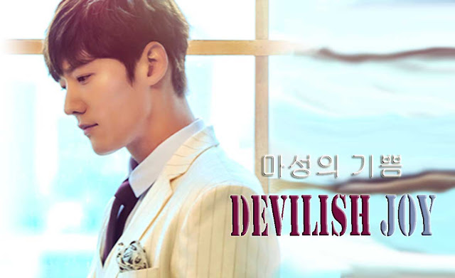 Sinopsis Drama Devilish Joy Episode 1-16 (Lengkap)