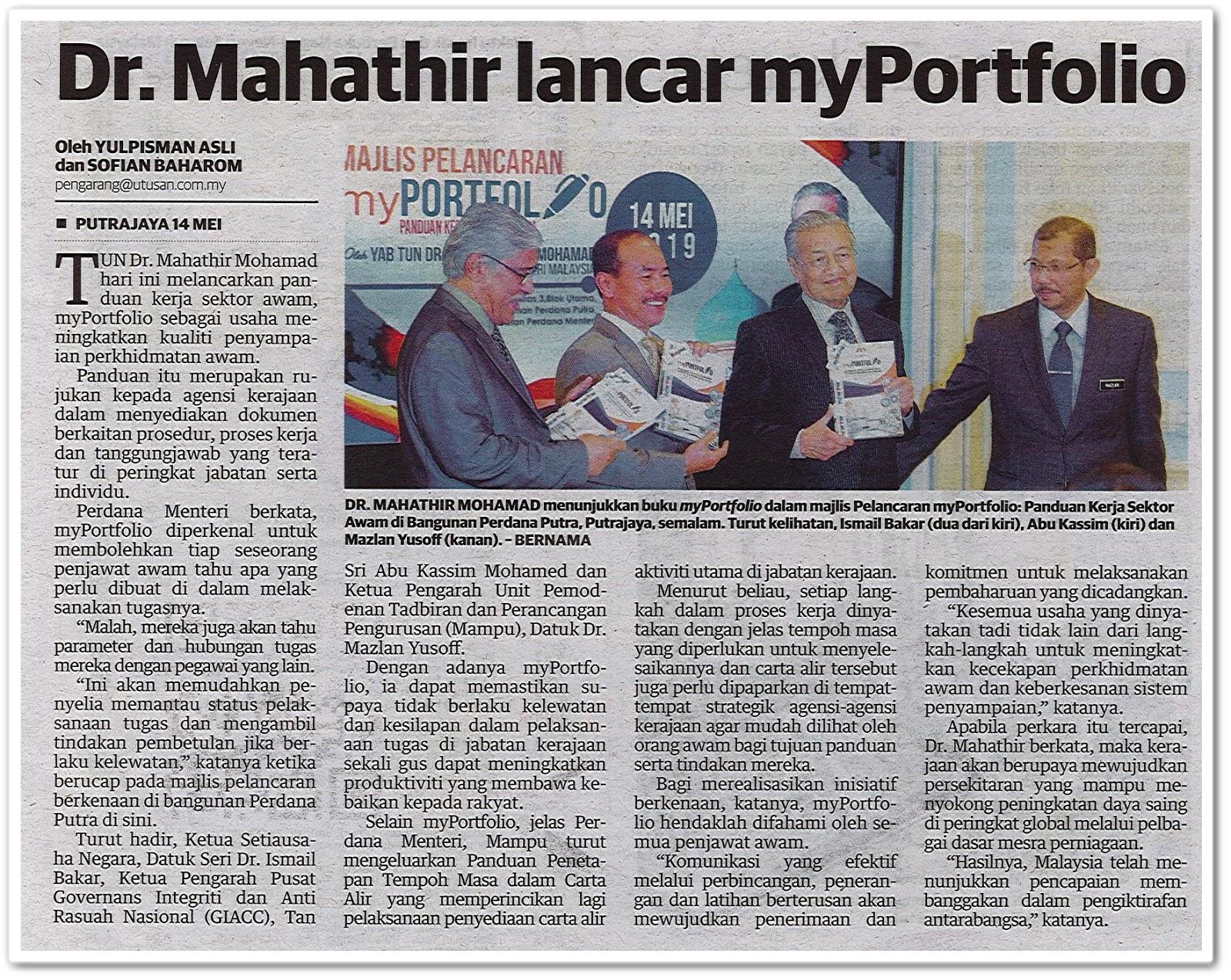 Dr. Mahathir lancar MyPortfolio - Keratan akhbar Utusan Malaysia 15 Mei 2019