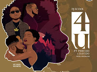 DJ ECool Feat. Peruzzi & Davido - 4U (Afro Pop) [Download]