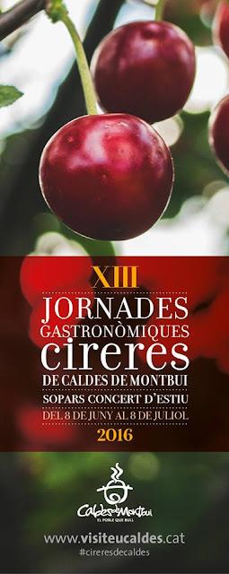 XIII Jornades Gastronòmiques de les Cireres de Caldes de Montbui