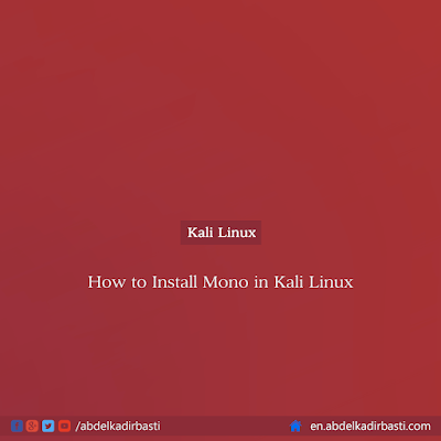 How to Install Mono in Kali Linux