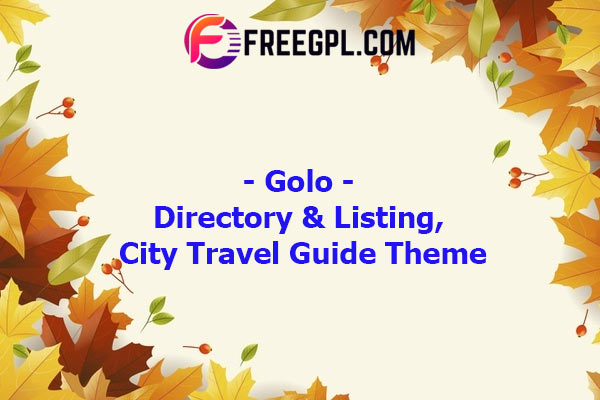 Golo - Directory & Listing, City Travel Guide WordPress Theme Nulled Download Free