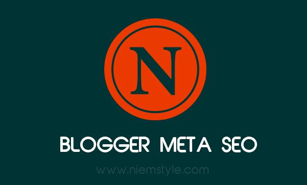 Bộ thể meta chuẩn Seo đầy đủ nhất 2018 cho blogspot/blogger