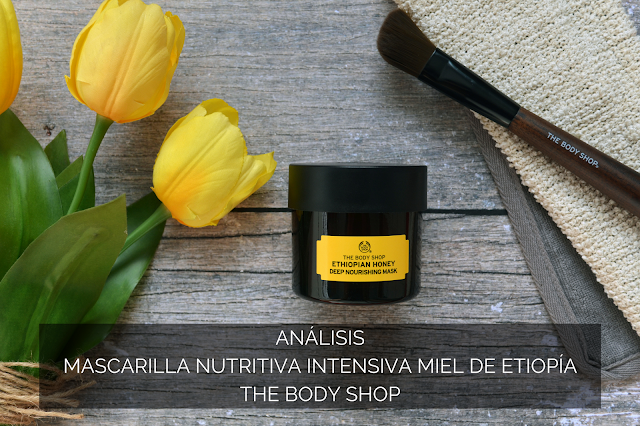 ANÁLISIS | MASCARILLA NUTRITIVA INTENSIVA MIEL DE ETIOPÍA DE THE BODY SHOP