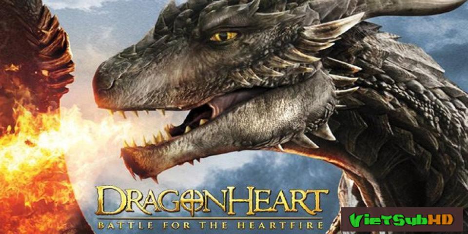 Phim Tim Rồng: Trận chiến dành Heartfire VietSub HD | Dragonheart: Battle for the Heartfire 2017