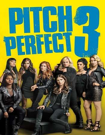Pitch Perfect 3 2017 Full English Movie BRRip Download