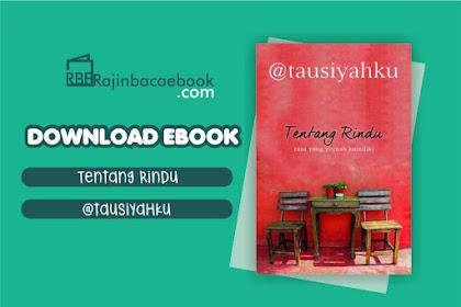 Download Novel Tentang Rindu by @Tausiyahku Pdf