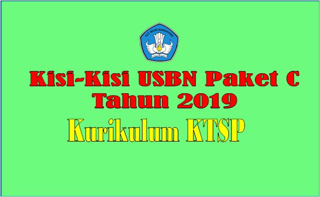 Kisi-Kisi Soal USBN Paket C Kurikulum KTSP Tahun Pelajaran 2018/2019