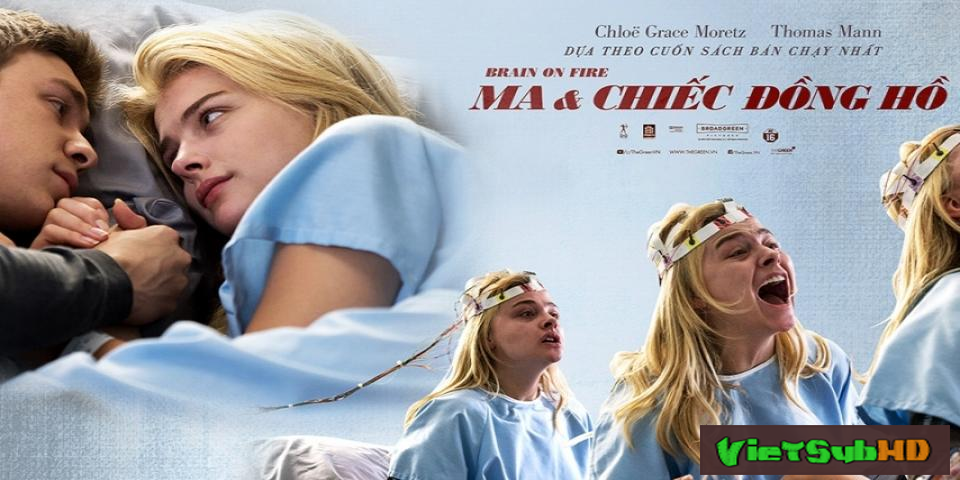 Phim Ma & Chiếc đồng hồ VietSub HD | Brain on Fire 2017