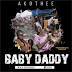 AUDIO MUSIC | Akothee - Baby Daddy  | DOWNLOAD Mp3 SONG