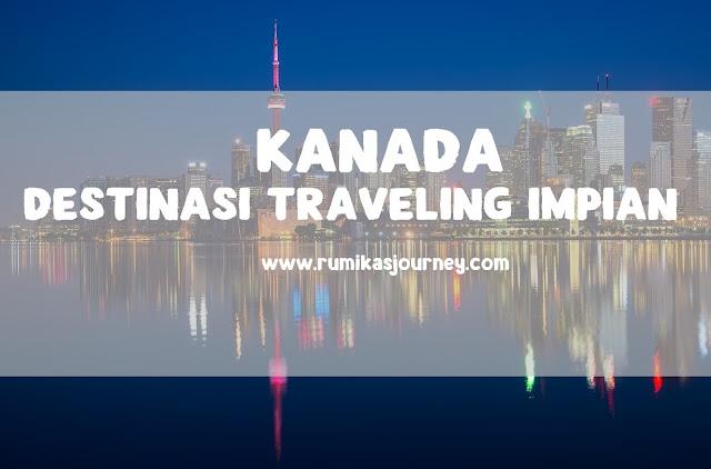 kanada destinasi traveling impian