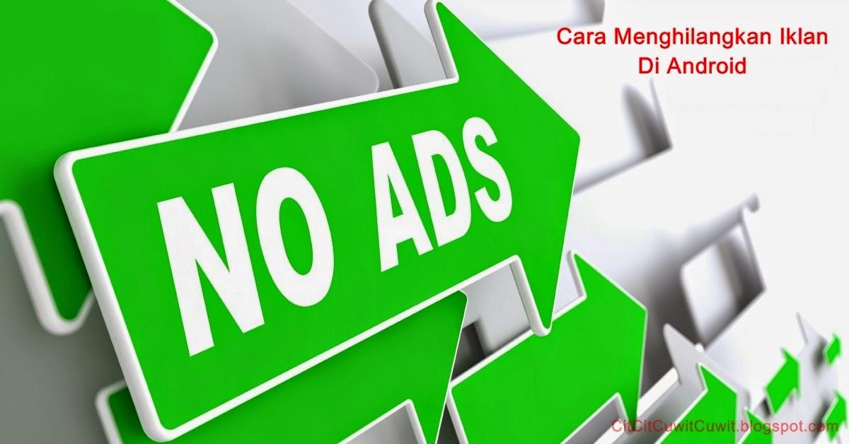 Cara Menghilangkan iklan Di Android Baik itu Di Aplikasi Game Maupun Browser 1