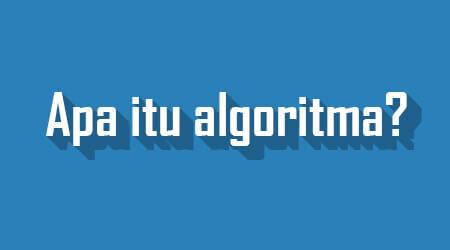 Belajar Bahasa Pemrograman Dasar atau Algoritma
