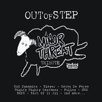 [2008] - Out Of Step - A Minor Threat Tribute