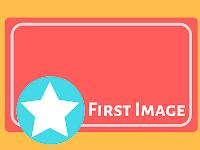Membuat Gambar Atas Judul Artikel di Blogger (First Image)