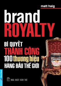 Bí quyết thành công 100 thương hiệu hàng đầu thế giới