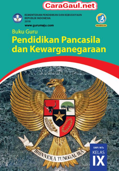 Buku Guru PPKN Kelas 9 SMP Kurikulum 2013 Revisi 2018